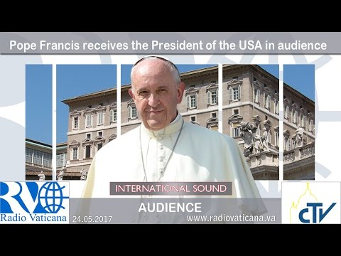 2017.05.24 Pope Francis receives The President of the USA in audience