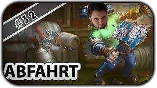 DER CHAMP DER XPEKE BERÜHMT GEMACHT HAT... - #ABFAHRT 32 - League of Legends