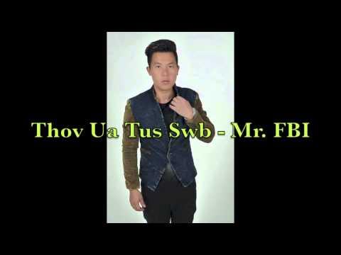 Thov Ua Tus Swb - Mr  FBI (Yee Lee) thumbnail