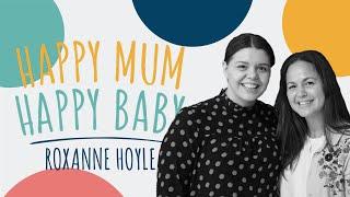 Roxanne Hoyle (LadBabyMum) | HAPPY MUM, HAPPY BABY: THE PODCAST