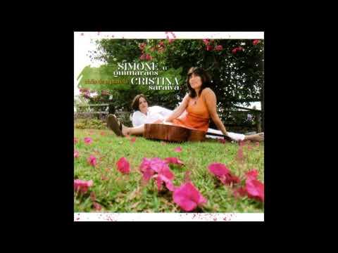 Cristina Saraiva e Simone Guimarães - Um canto de amor ( Simone Guimarães/Cristina Saraiva)