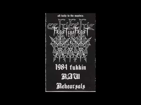 Celtic Frost(CH)- 1984 Rehearsals (1984 Full Bootleg)