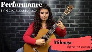 Milonga by Jorge Cardoso (1/2 Performance) | Gohar Vardanyan