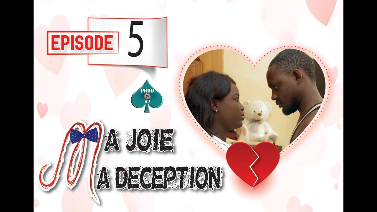 Download Ma Joie Ma Déception: Episode 5