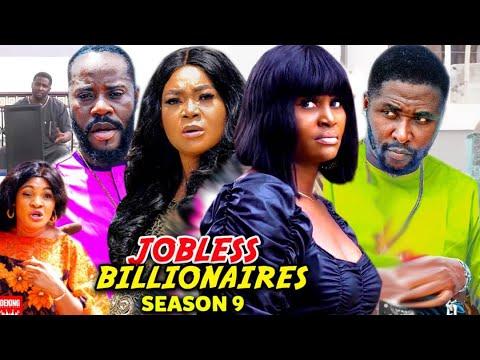 Download JOBLESS BILLIONAIRE SEASON 9 - (Trending New Movie)Chizzy Alichi & Reachel Okonkwo 2021 Latest Movie
