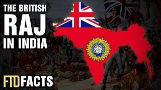 10 Things That Happened During The British Raj