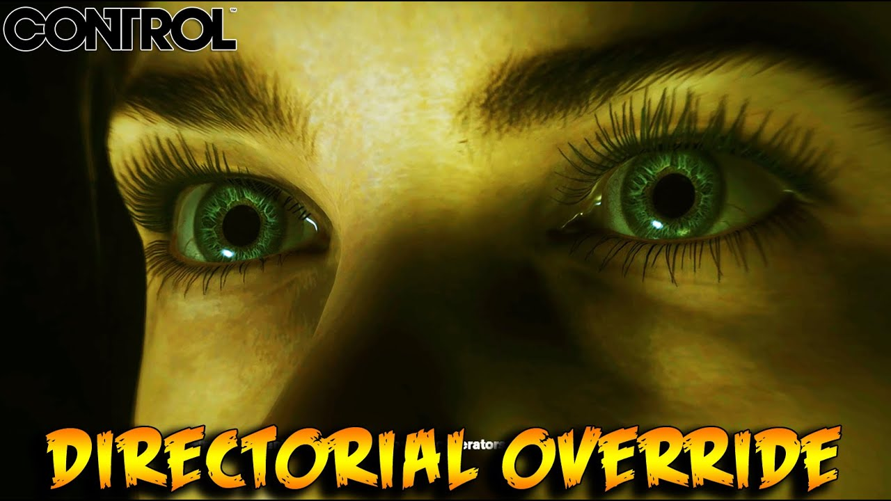 Control - Directorial Override Gameplay Walkthrough (RTX DLSS 2.0)