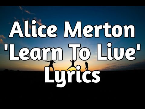 Alice Merton - Learn To Live (Lyrics)🎵 Mp3