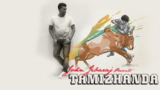 Download Hindi Video Songs - Tamizhanda (Jallikattu) | John Jebaraj