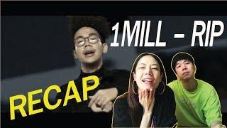 RECAP 1MILL - RIP l【THAILAND RECAP/REVIEW/REACTION】