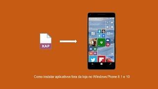 Como instalar aplicativos fora da loja no Windows Phone 8.1 e 10