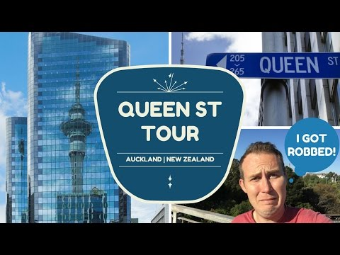 QUEEN STREET AUCKLAND GUIDE + I GOT ROBBED! NEW ZEALAND TRAVEL