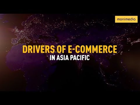 Key E-Commerce Drivers in Asia-Pacific