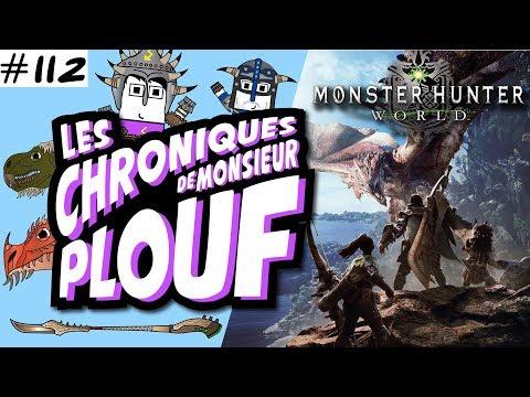 Monster Hunter World - Chroniques de Monsieur Plouf #112 thumbnail