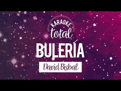 Buleria - David Bisbal - Karaoke con Coros
