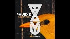 Phuexe - Die Goldamsel