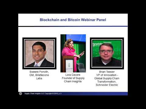 Blockchain and Bitcoin - The Transformation of Supply Chain Finance - webinar - 24 MAY 2017