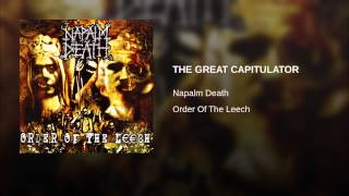 Provided to YouTube by Red Essential THE GREAT CAPITULATOR · Napalm...