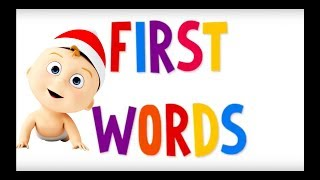 Baby - Toddler First Words | EDUCATIONAL VIDEO | LEARNING FOODS ANIMALS PETS COLORS WITH SOUNDS