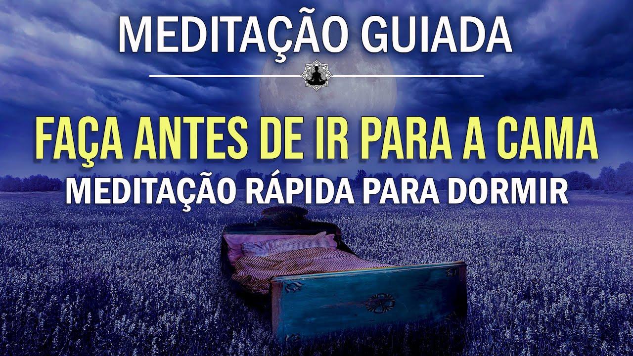 FAÇA ANTES DE IR PARA A CAMA 🌜 MEDITAÇÃO RÁPIDA PARA DORMIR