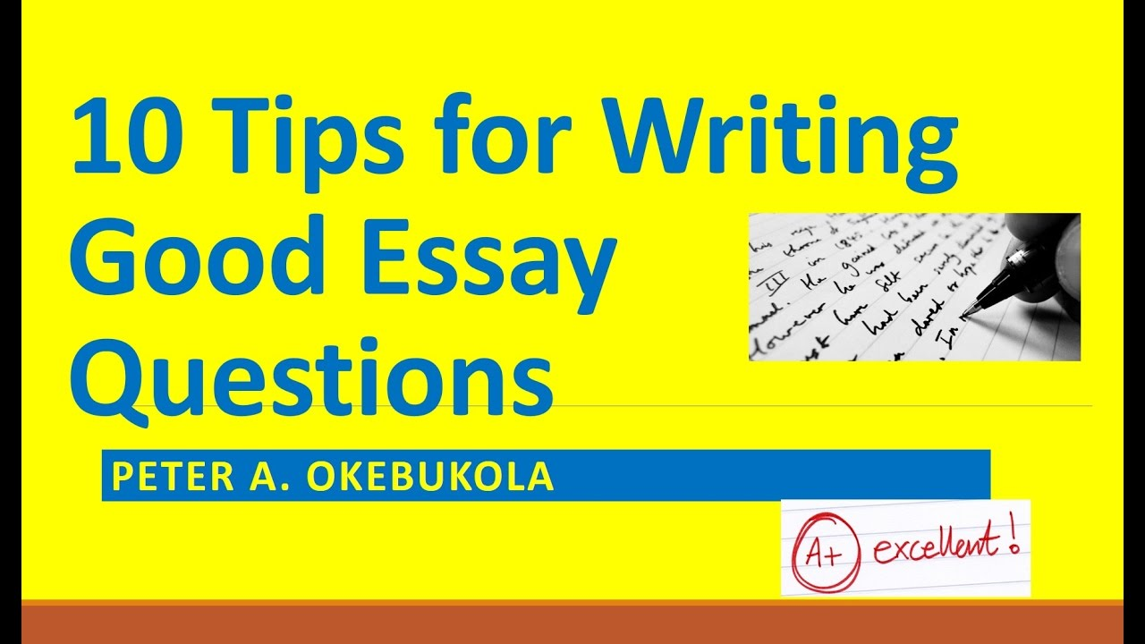 tips to writing a good essay