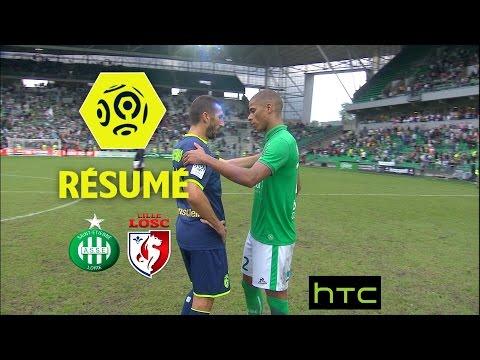 AS Saint-Etienne - LOSC (3-1)  - Résumé - (ASSE - LOSC) / 2016-17