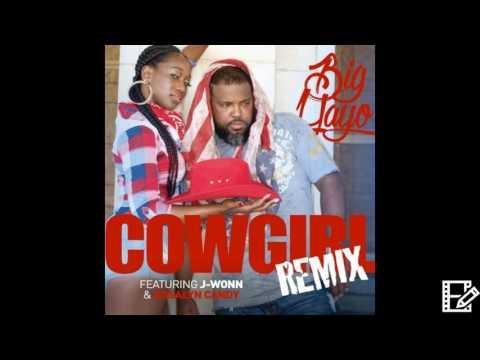 Big Yayo Cowgirl Remix featuring Rosalyn Candy