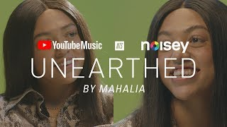 YouTube Music presents Unearthed by Mahalia, with NTS & Noisey