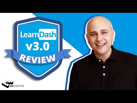 LearnDash v3 Review & First Look - Why It's The Best WordPress Learning Management System Now
