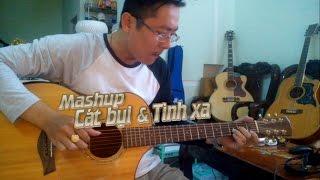 Mashup Cát bụi - Tình Xa  (Mendy Nguyễn Guitar Cover)