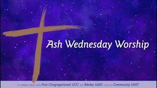 "Ucc 2021 ""Christmas Eve"" ""Order Of Worship"" Ash Wednesday Community Umc 20 Center St Naperville Il 60540"