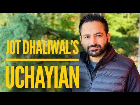 uchayian-|-jot-dhaliwal-|-new-punjabi-song-2019.