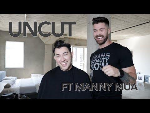UNCUT | FT MANNY MUA