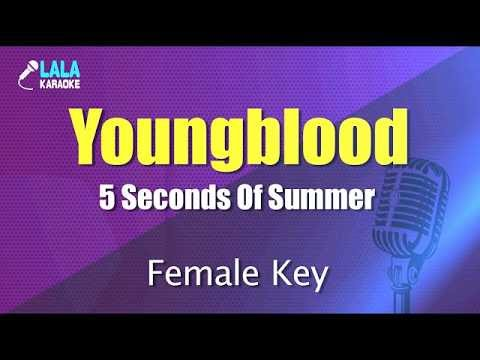 5 Seconds Of Summer - Youngblood (여자키,Female) / LaLa Karaoke 노래방