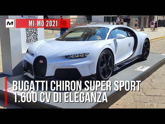 BUGATTI CHIRON SUPER SPORT | I suoi 1.600 CV al Milano - Monza Motor Show 2021 [VIDEO LIVE]
