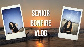 SENIOR BONFIRE VLOG