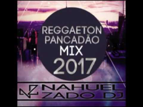 Reggaeton Pancadão (Junio 2017) - Dj Nahuel Zado