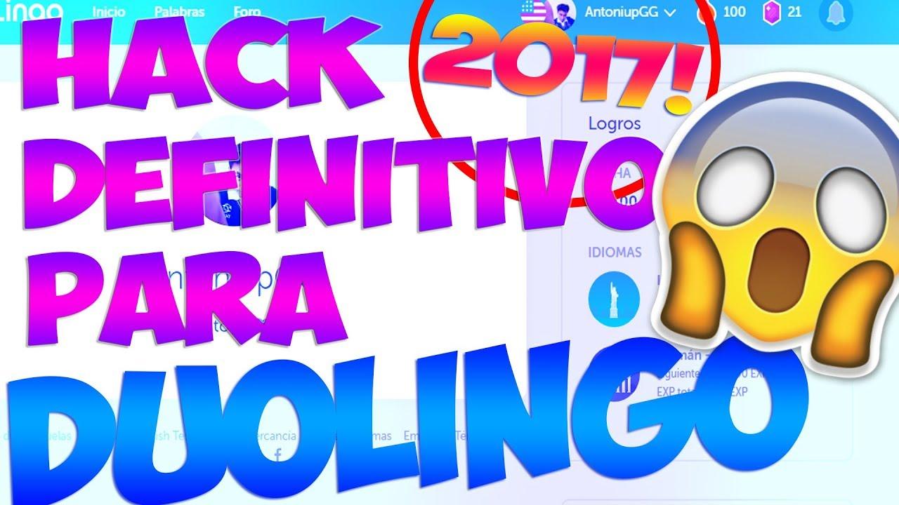 ¡HACK DEFINITIVO para DUOLINGO 2017! (18/DIC/2017) |Tony|