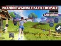 BuildTopia Gameplay Android on Ultra - Brand New Mobile Battle Royale by NetEase