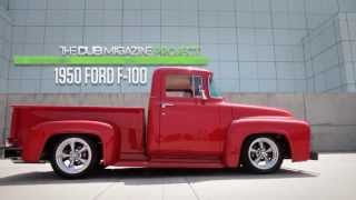 1950 FORD F100 - The DUB Magazine Project
