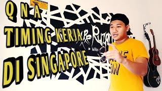 [RUN SGD]VLOG #18 QnA Kerja Di Singapore