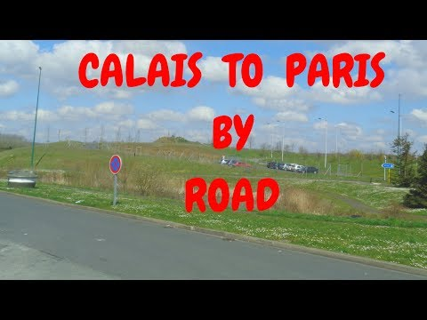 Calais to Paris  road trip