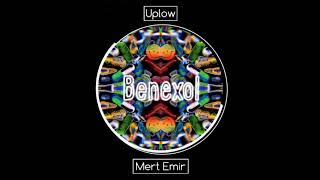 Uplow - Benexol (ft. Mert Emir)