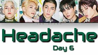 Day6 (데이식스) - headache (두통)color coded lyrics