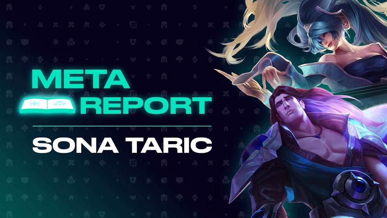 Meta Report Sona Taric Bot Lane E Sports No1
