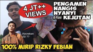 Download lagu DAPAT KEJUTAN !! PENGAMEN BERSUARA MIRIP RIZKY FEBIAN INI GEMETARAN SAMPE NANGIS !!! TERNYATA......