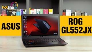 ASUS ROG GL552JX обзор игрового ноутбука