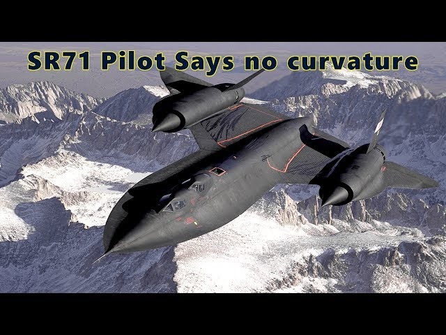 USAF Proves the earth is FLAT in a SR71 Pilot testimony Flat Earth