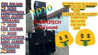 HADIRMU BAGEKAN MIMPI cek sound COMPOTECH manual mini sound