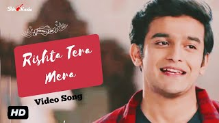 Barrister Babu Official Title Track Duet Song | Rishta Tera Mera Full Song Pravisht M Aurra B